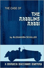 The Case of the Rabbling Rabbi
