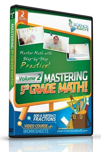 Mastering 5th Grade Math - Vol 2 - Add and Subtract Fractions - Video Course Plus Worksheets!