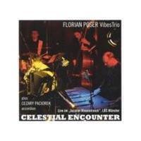 Florian Poser Vibes Trio - Celestial Encounter (Music CD)