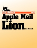 Are you using Apple Mail in Lion effectively? In this book, email expert Joe Kissell provides the comprehensive guidance you need
