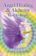 In Angel Healing & Alchemy the reader will learn the true significance of mighty Melchisadec, Prince of Peace, as well as of Sacred Seven and the Seventh Ray of Violet