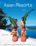 With over 300 gorgeous photographs, this book is an exploration of Asia's most stunning hotels and resorts