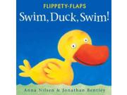 Swim, Duck, Swim! (Flippety-flaps) Publisher: Trafalgar Square Books Publish Date: 5/1/2014 Language: ENGLISH Pages: 8 Weight: 0.48 ISBN-13: 9781877003196 Dewey: [E]