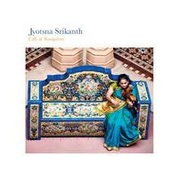 Dr. Jyotsna Srikanth - Call of Bangalore (Music CD)