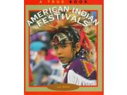 American Indian Festivals True Books: American Indians Binding: Paperback Publisher: Scholastic Library Pub Publish Date: 1997/03/01 Synopsis: Briefly describes some of the customs and practices related to festivals celebrated in various North American Indian cultures Language: ENGLISH Dimensions: 7.25 x 8.50 x 0.25 Weight: 0.25 ISBN-13: 9780516260907