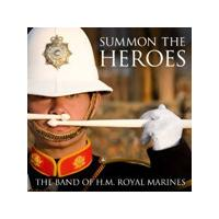 Band of H.M. Royal Marines - Summon the Heroes (Music CD)
