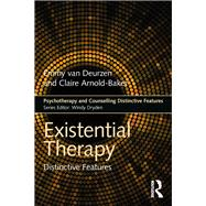 Existential Therapy: Distinctive Features