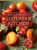 Sara Foster's love of Southern fare began in her Granny Foster's Tennessee kitchen