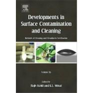Developments In Surface Contamination And Cleaning: Methods Of Cleaning And Cleanliness Verification