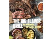 The Big-Flavor Grill Binding: Hardcover Publisher: Random House Inc Publish Date: 2014/03/25 Synopsis: Features color photographs and recipes for steak, lamb, pork, chicken, shrimp and fish, vegetables, and drinks