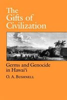 The Gifts Of Civilization