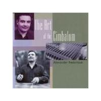 Alexander Fedoriouk - The Art Of The Cimbalom
