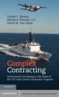 Complex Contracting draws on core social science concepts to provide wide-ranging practical advice on how best to manage complex acquisitions