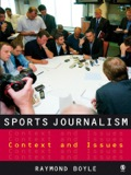 "Boyle's study is essential reading for all students, teachers and researchers of sports journalism.""- Journalism""Very clear and accessible, addressing key and complex issues in a plain and clearcut way."" -Alan Tomlinson, University of BrightonAcross all media; print, broadcast as well as online, sports journalism has come to occupy an increasingly visible space"