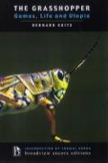 Grasshopper, The. Games, Life, And Utopia