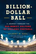 """•A Boston Globe Best Book of 2015• """"A penetrating examination of how the elite college football programs have become 'giant entertainment businesses that happened to do a little education on the side.'""""—Mark Kram, The New York Times Two-time Pulitzer-Prize-winning journalist Gilbert M"""