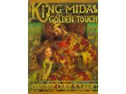 King Midas and the Golden Touch Binding: School And Library Publisher: Harpercollins Childrens Books Publish Date: 1999/04/01 Synopsis: A king finds himself bitterly regretting the consequences of his wish that everything he touches would turn to gold Language: ENGLISH Pages: 40 Dimensions: 11.50 x 9.75 x 0.50 Weight: 0.90