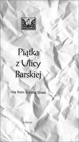 Five from Barska Street (Piatka z Ulicy Barskiej) [VHS]