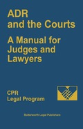 ADR and the Courts: A Manual for Judges and Lawyers focuses on new methods in the judicial system. The selection first elaborates on an overview of private ADR, semi-binding forums, and court-annexed arbitration