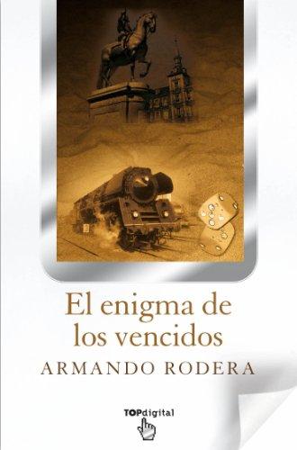 El enigma de los vencidos (Spanish Edition)