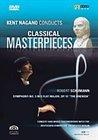 "Kent Nagano Conducts Classical Masterpieces 3 - Schumann: Symphony No. 3, ""rhenish"""