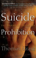In Western thought, suicide has evolved from sin to sin–and–crime, to crime, to mental illness, and to semilegal act