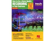 How to Do a Demo-Quality Recording in Your Bedroom - 2nd Edition
