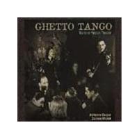 Adrienne Cooper And Zalman Mlotek - Ghetto Tango: Wartime Yiddish Theatre