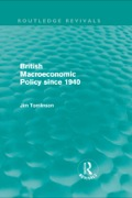Originally published in1985, Jim Tomlinson charters the route of British macroeconomic policy in the post-war era