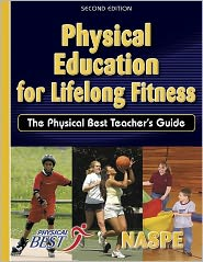 Physical Education for Lifelong Fitness: Physical Best Tchr Gd-2E