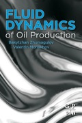 Fluid Dynamics of Oil Production is the perfect guide for understanding and building more accurate oil production models