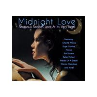 Various Artists - Midnight Love: Sensuous Smooth Jazz At It's Very Best! (Music CD)