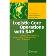 Logistic Core Operations with SAP : Inventory Management, Warehousing, Transportation, and Compliance