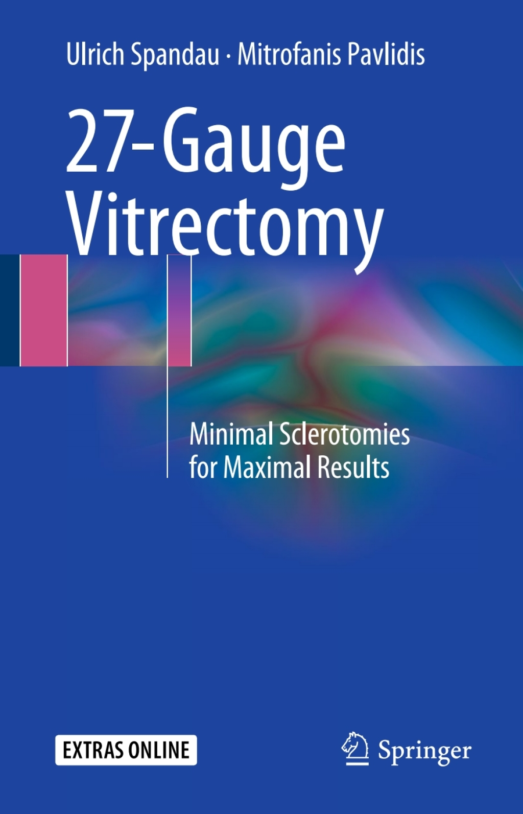 27-gauge Vitrectomy (ebook)