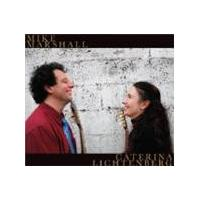 Mike Marshall & Caterina Litchenberg - Mike Marshall And Caterina Litchenberg (Music CD)