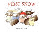 First Snow Binding: Hardcover Publisher: Balzer & Bray Publish Date: 2015/01/06 Synopsis: A companion story to Chloe and the award-winning Henry in Love follows a day of firsts for young Pedro, who—along with his animal friends—experiences a first snowfall, making a snow angel, a sled run and more