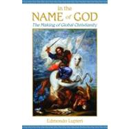In the Name of God : Christian Identities Outside Europe