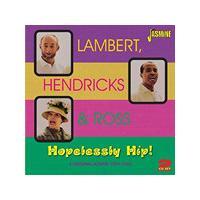 Lambert, Hendricks & Ross - Hopelessly Hip! (4 Original Albums 1959-1962) (Music CD)