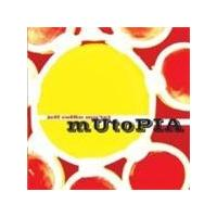 JEFF COFFIN MU'TET - Mutopia