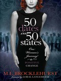50 Dates in 50 States tells of how Melanie, a workaholic, hits rock bottom after the death of her soul-mate and remembers a formula she created and used previously to achieve positive change