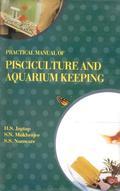 Practical Manual Of Pisciculture And Aquarium Keeping