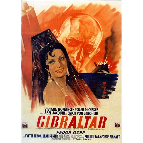 It Happened in Gibraltar Poster Movie French 11 x 17 In - 28cm x 44cm Viviane Romance Roger Duchesne Abel Jacquin Erich von Stroheim Georges Flamant