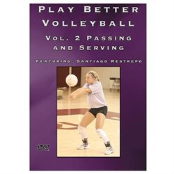 Sport Videos Play Better Volleyball Volume 2: Passing and Serving DVD