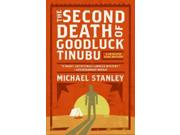 The Second Death Of Goodluck Tinubu Reprint