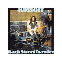 Kossoff - Back Street Crawler (Music CD)