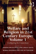 Historically, European churches have played a large part in the provision of welfare