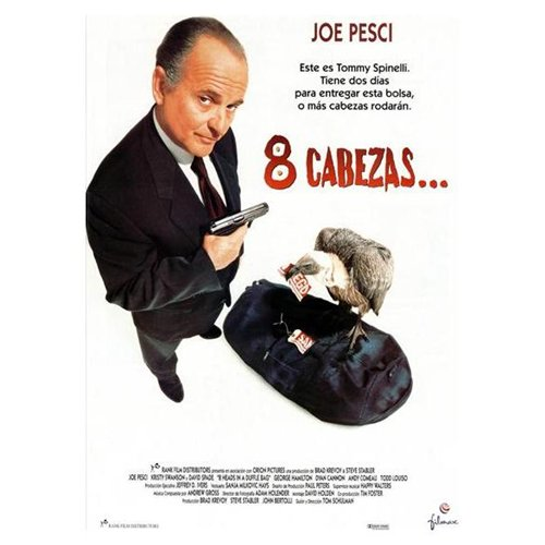 8 Heads in a Duffel Bag Poster Movie Spanish 11 x 17 In - 28cm x 44cm Joe Pesci David Spade Andy Comeau Kristy Swanson George Hamilton Dyan Cannon
