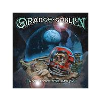 Orange Goblin - Back From the Abyss (Music CD)