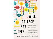 Will College Pay Off? Binding: Hardcover Publisher: Perseus Books Group Publish Date: 2015/06/09 Synopsis: Separating myth from reality, a highly acclaimed expert and George W