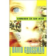 Someone to Run With : A Novel